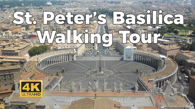 St. Peter's Basilica Walking Tour in 4K - TISSEO.COM Video Sharing