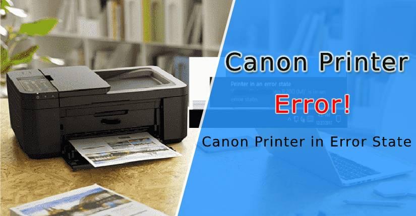 Canon Printer in Error State - Fixed (844-273-6540)