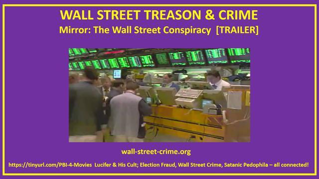 Mirror: The Wall Street Conspiracy [Trailer]