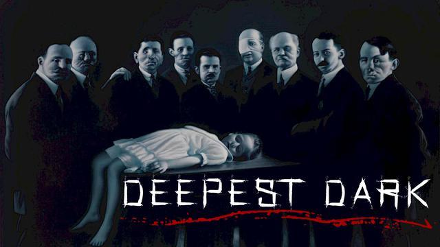 DEEPEST DARK - Documentary 2021 - (WARNING !! - VERY GRAPHIC AND DISTURBING)