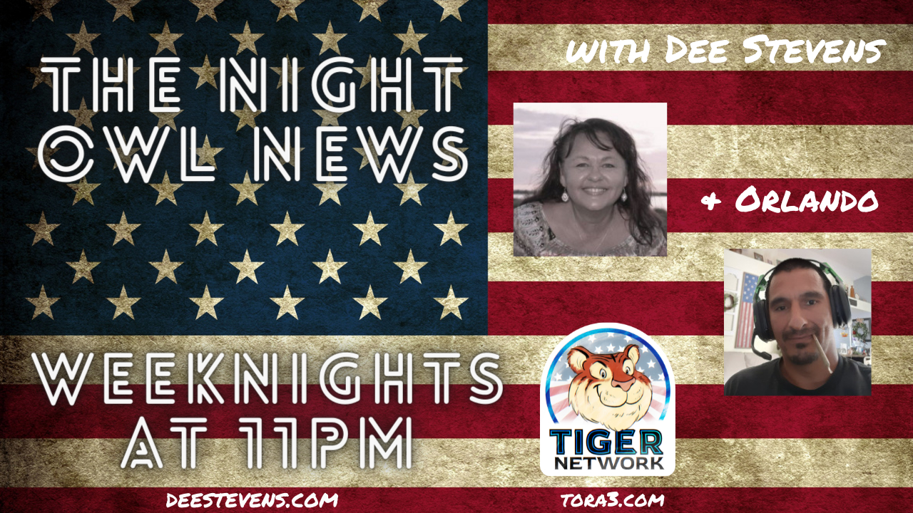 The Night Owl News With Dee Stevens & Orlando  - 10/20/2021 - Tiger Network